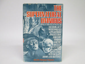 The Supernatural Omnibus by Montague Summers (1974)