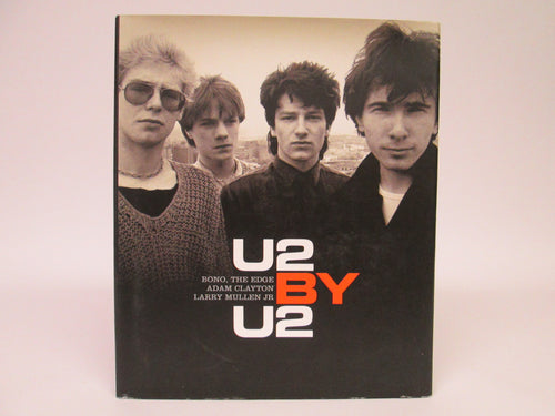 U2 By U2 (written by Bono, The Edge, Adam Clayton, and Larry Mullen Jr)