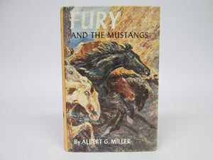 Fury and the Mustangs by Albert G Miller (1960)