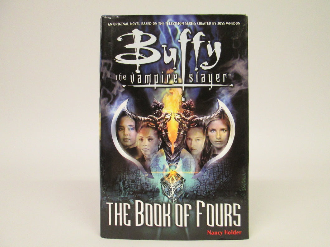 Buffy the Vampire Slayer The Book of Fours by Nancy Holder (2001)