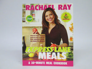 Rachael Ray Express Lane Meals A 30-Minute Meal Cookbook (2006)