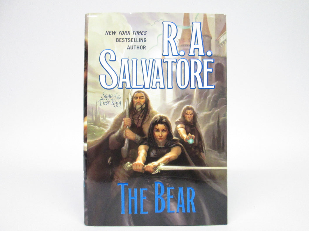 Saga of the First King: The Bear by R.A. Salvatore (2010)