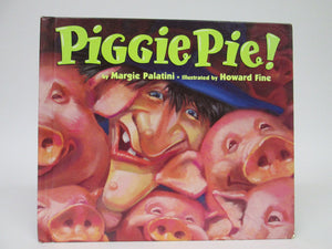 Piggie Pie! by Margie Palatini (1995)