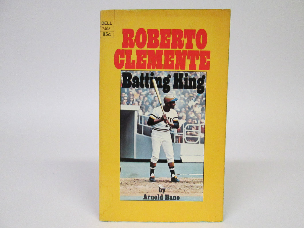 Roberto Clemente Batting King by Arnold Hano (1973)