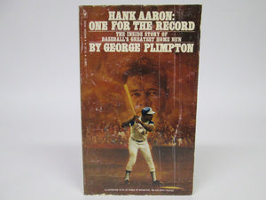 Hank Aaron: One for the Record by George Plimpton (1975)