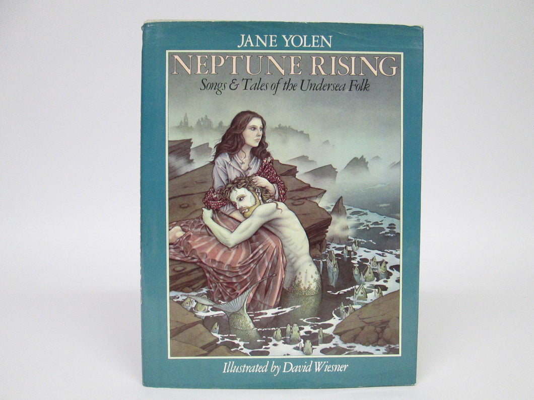 Neptune Rising Songs & Tales of the Undersea Folk by Jane Yolen (1982)
