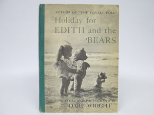 Holiday for Edith and the Bears by Dare Wright (1958)