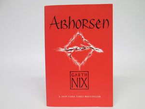 Abhorsen by Garth Nix (2004)