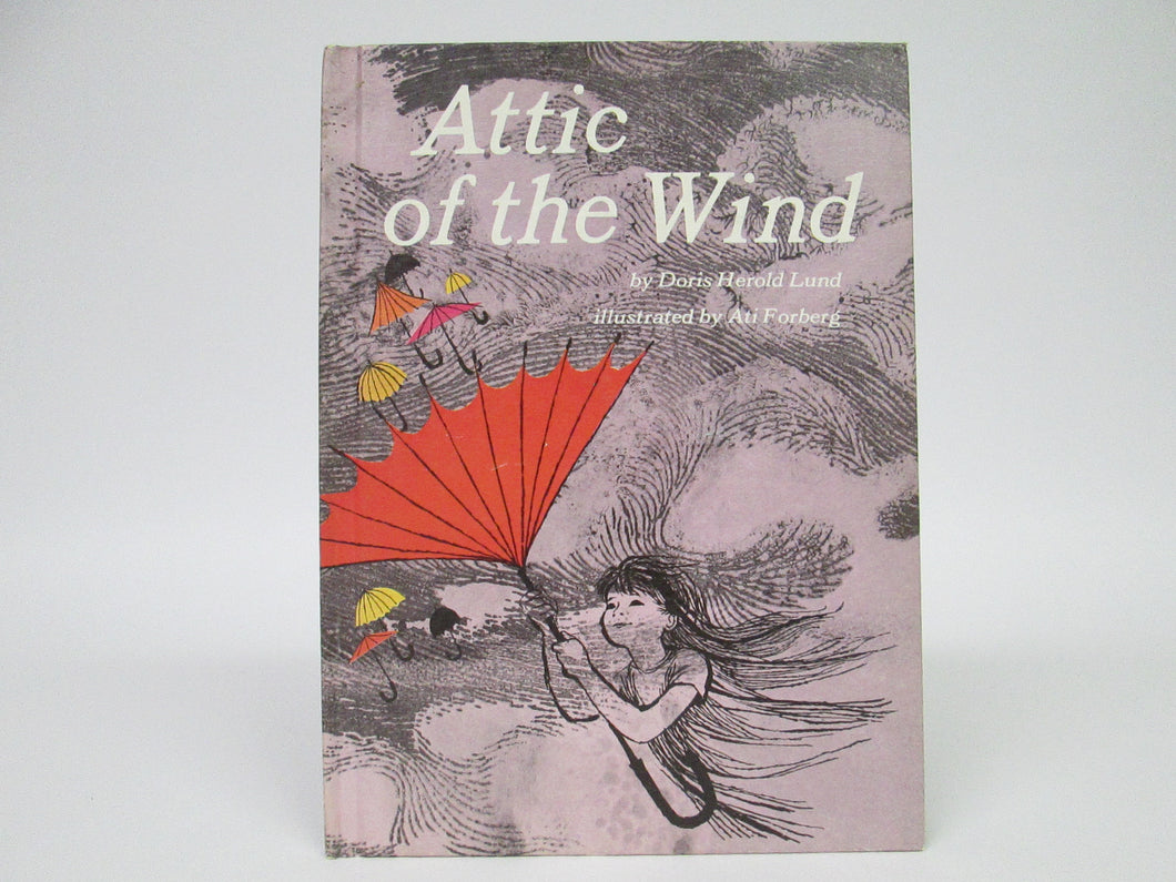 Attic of the Wind by Doris Herold Lund (1966)