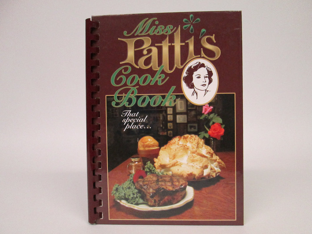 Miss Patti's Cook Book That Special Place by Patti Fuller (2007)