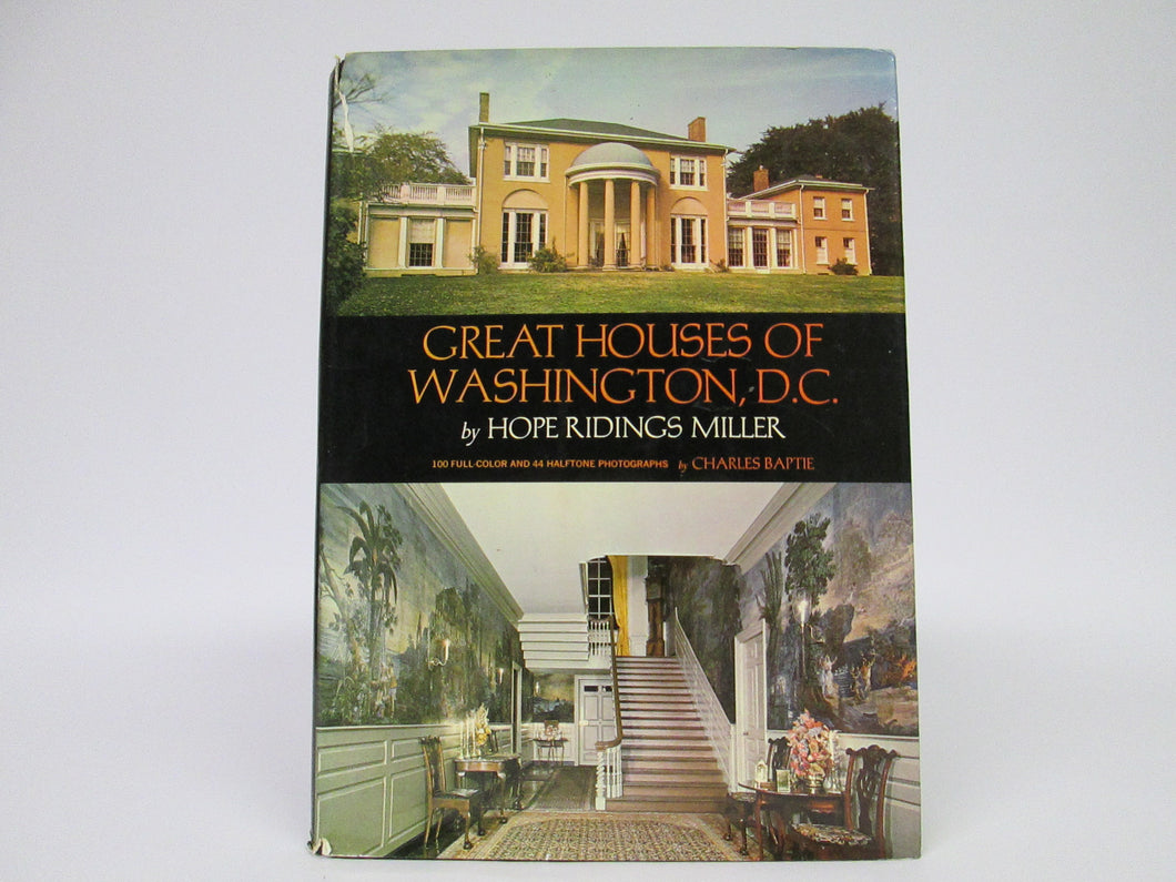 Great Houses of Washington, D.C. by Hope Ridings Miller (1969)