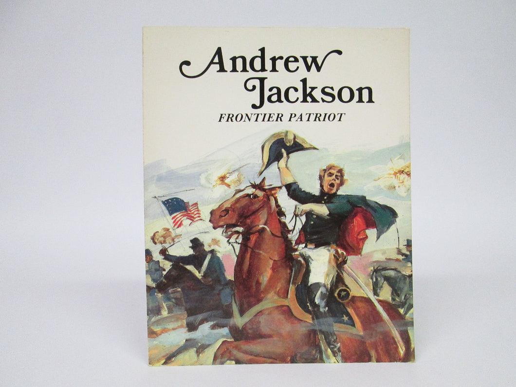 Andrew Jackson Frontier Patriot by Louis Saben (1986)