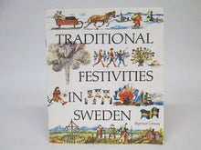 Traditional Festivities in Sweden by Ingemar Liman (1985)