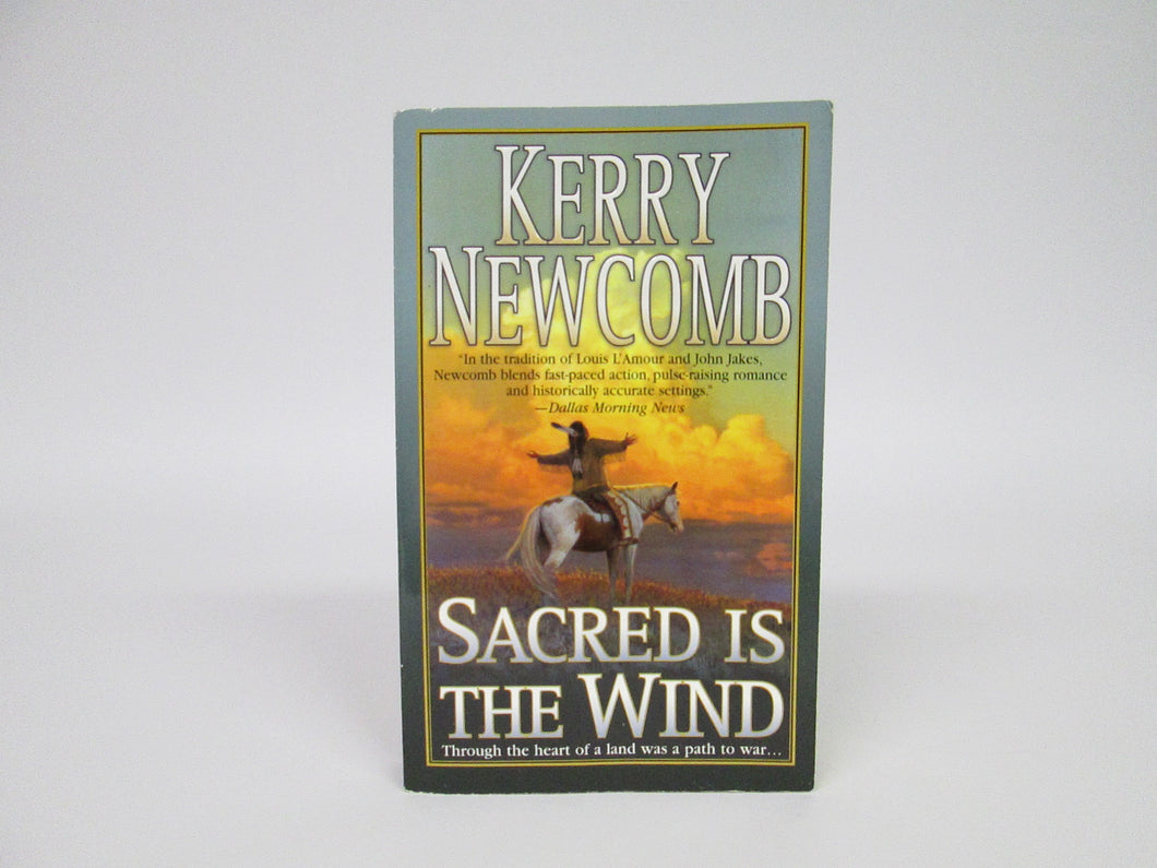 Sacred Is The Wind by Kerry Newcomb 1985 PB