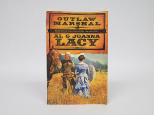 Outlaw Marshal by Al and Joanna Lacy (2009) Return of the Stranger (Book One)