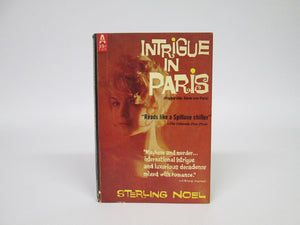 Intrigue In Paris by Sterling Noel (1955)