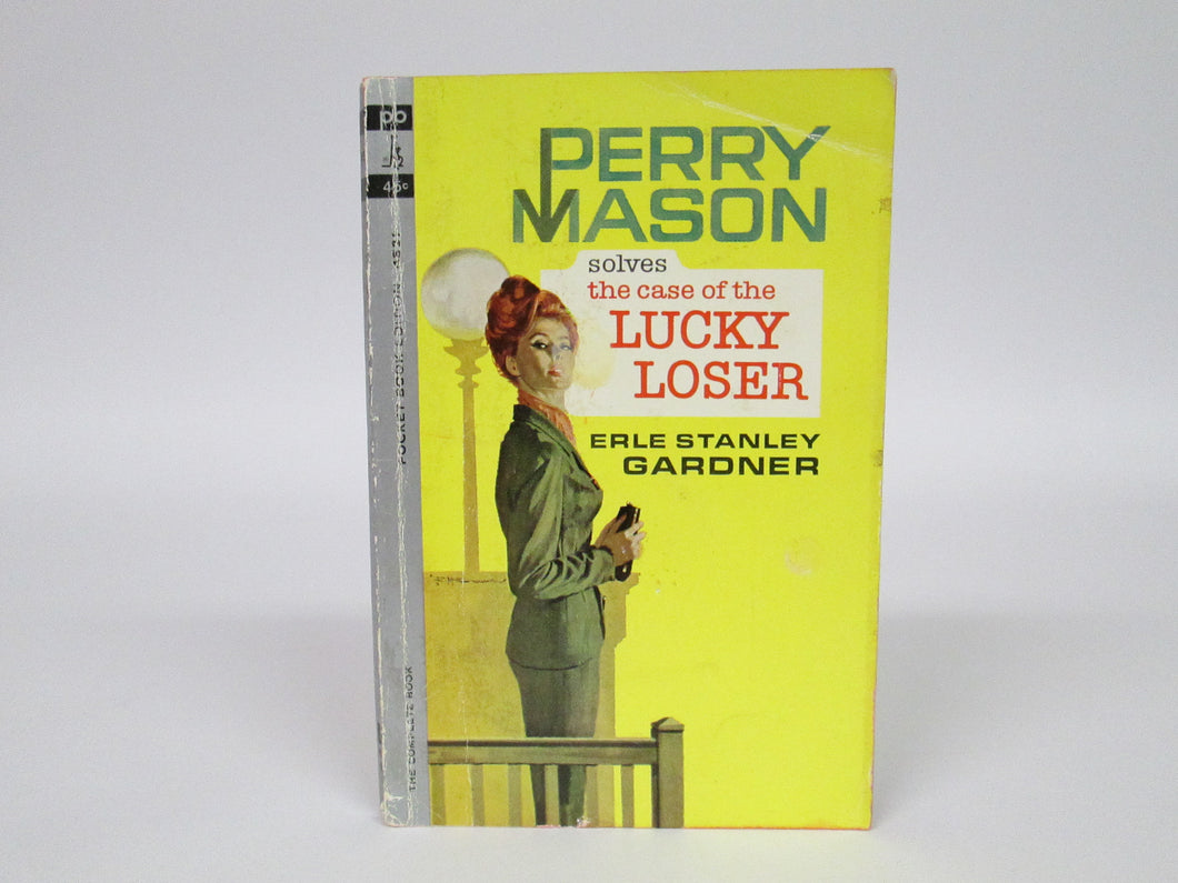 Perry Mason Solves the Case of the Lucky Loser by Erle Stanley Gardner (1963)