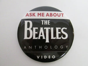 Ask Me About The Beatles Anthology Video Button / Pin