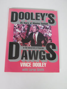 Dooley's Dogs 25 Years of Winning Football at the University of Georgia by Vince Dooley
