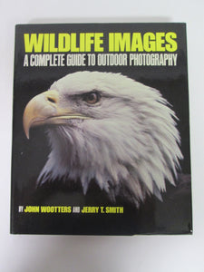 Wildlife Images by Wootters & Smith HC 1981