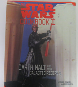 The Star Wars Cookbook II Darth Malt and More Galactic Recipes by Frankeny & Martin HC 2000