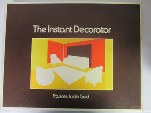 The Instant Decorator by Frances Joslin Gold-Design a home with illustrated overlays HC 1976