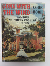 Gone With The Wind Cook Book Famous Southern Cooking Recipes 1981 HC