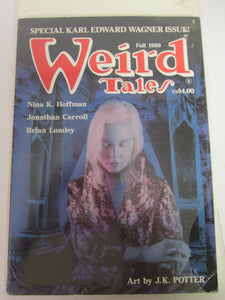 WEIRD TALES Magazine Fall 1989 special Karl Edward Wagner issue Vol 51 #1 PB