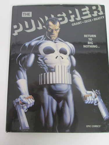 Punisher Return to Big Nothing Epic Comics Graphic Novel by Grant, Zeck & Beatty 1989 HC