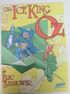 The Ice King of OZ by Eric Shanower A First GN 1987 PB