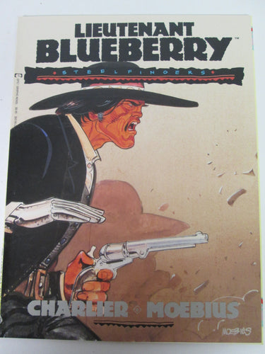Lieutenant Blueberry Steel Fingers Epic Graphic Novel by Charlier & Moebius 1991 PB