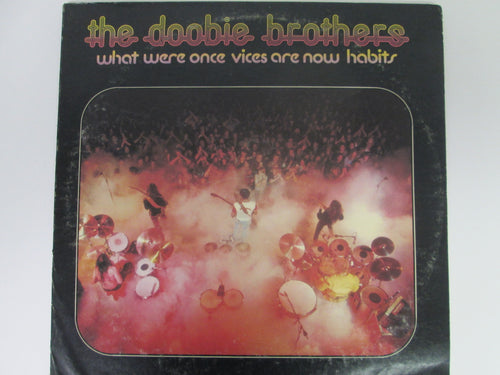 The Doobie Brothers What Were Once Vices Are Now Habits Record Album with Poster