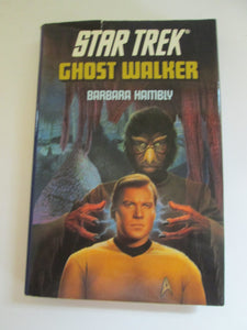 Star Trek Ghost Walker by Barbara Hamby 1991 HC