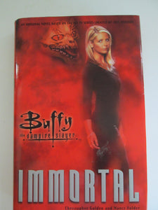 Buffy the Vampire Slayer Immortal by Golden & Holder 1st Print 1999 HC