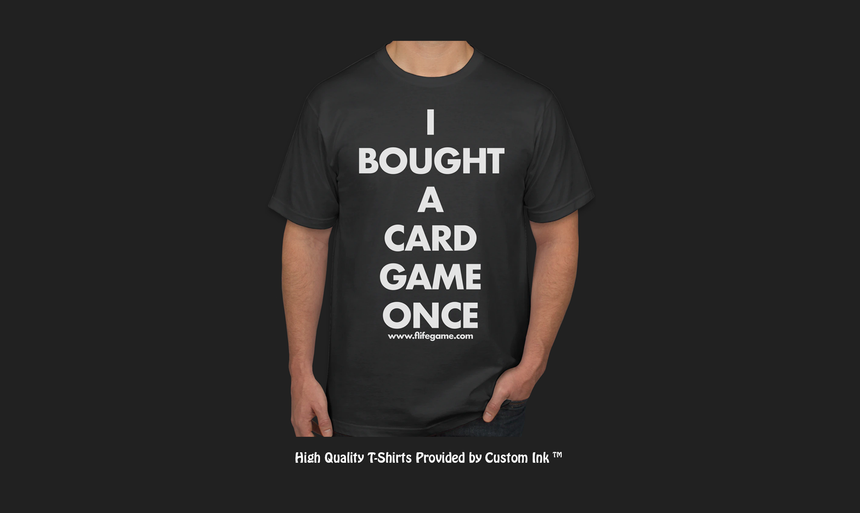 I Bought A Card Game Once Shirt
