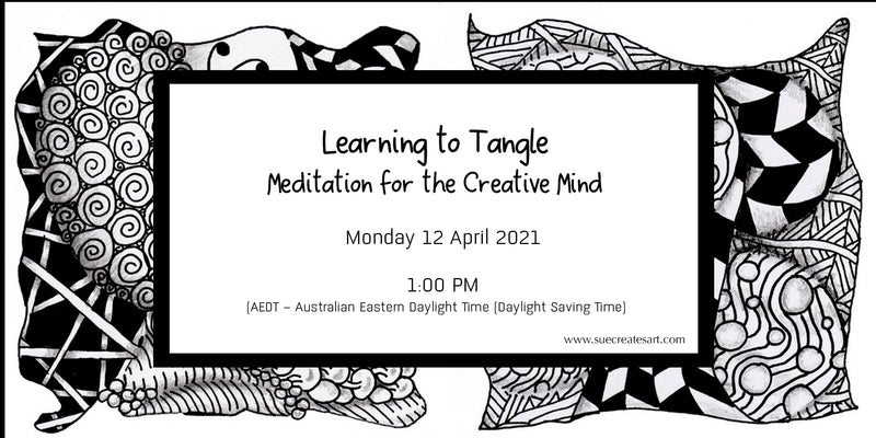 Learning To Tangle - Meditation for the Creative Mind
