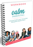 Calm Parenting: Learn to Stop Yelling Bundle