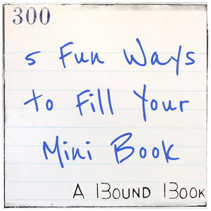 5 Fun Ways to Fill Your Mini Book