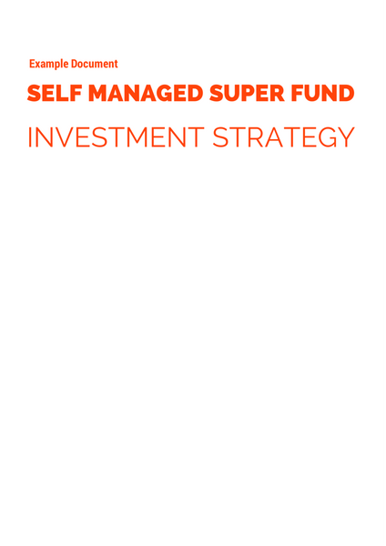 SMSF Investment Strategy Example