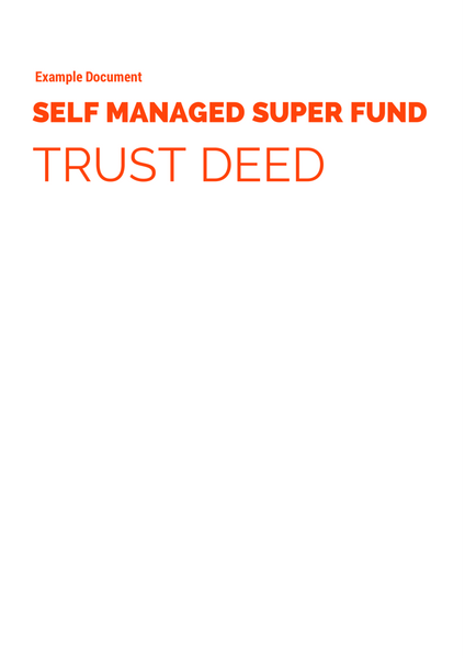 SMSF Trust Deed Example