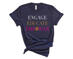 Unisex Short Sleeve Jersey Engage, Educate, Empower Tee - Navy Blue