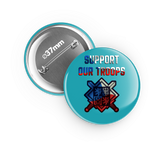 Support our troops - odznak 37 mm - Forces.Design