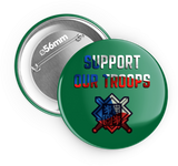 Support our troops - odznak 56 mm - Forces.Design