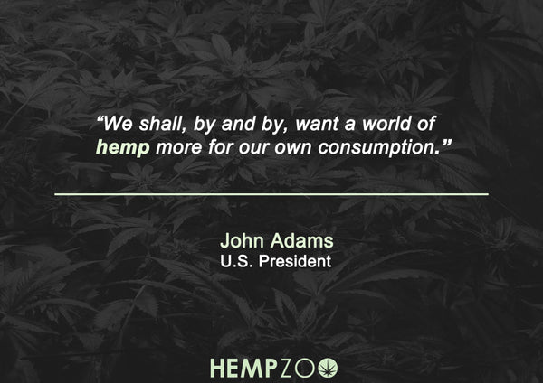 Famous cannabis hemp quotes John Adams