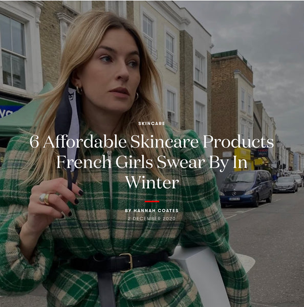 6 Affordable Skincare Products French Girls Swear By In Winter