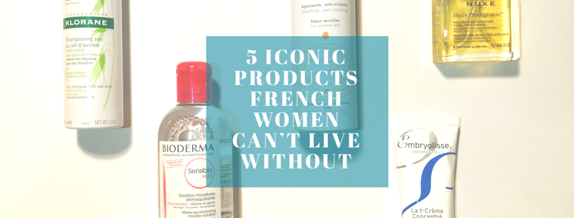5 Iconic Products French Women Can't Live Without.