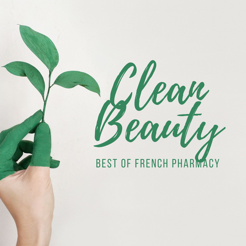 WHAT IS CLEAN BEAUTY?, best of clean beauty, non toxic skincare, buy clean beauty online, buy french pharmacy online