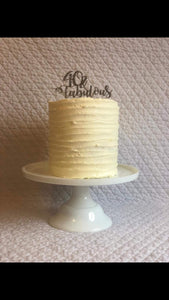 Any Age and Fabulous Acrylic Cake Topper