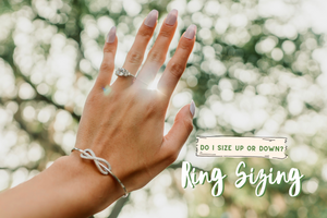 Is it Better to Size a Ring Up or Down?