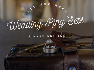 His and Hers Wedding Ring Sets: Silver Edition